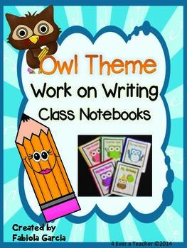 Owl Theme-Work on Writing Class Notebooks