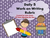 Daily 5 Work-on-Writing Rubric