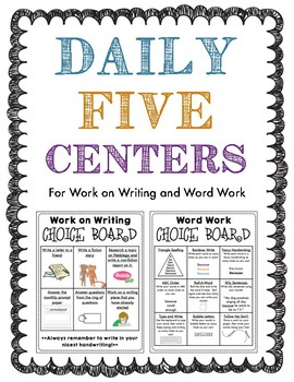 Daily 5: Work on Writing and Word Work Centers