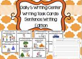 Daily 5 Writing Center Task Cards:  Sentence Writing Editi