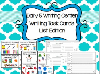 Daily 5 Writing Center Writing Task Cards:  List Edition w