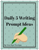 Daily 5 Writing Prompt Ideas- Monthly Themes SAMPLE FREEBIE