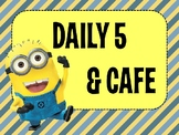Daily 5 and CAFE - Minions