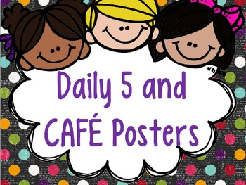 Daily 5 and CAFE Posters