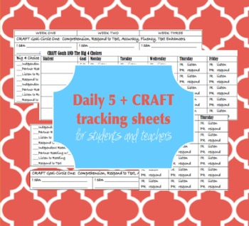 Daily 5 and CRAFT tracking sheets for students and teachers