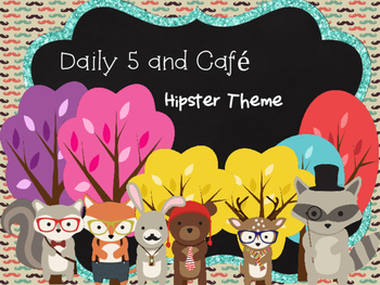 Daily 5 and Cafe Hipster Theme