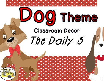 Daily 5 dog theme