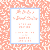 Daily 5 Work on Writing: A Day in the Life Journal Activity