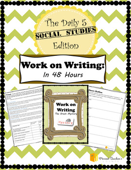 "Daily 5 in Middle School Social Studies - Work on Writing ""In 48 Hours"""