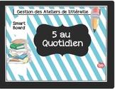 Smart Board//Gestion 5 ateliers de littératie