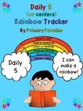 Daily 5  (or centers)  Rainbow Tracker Freebie