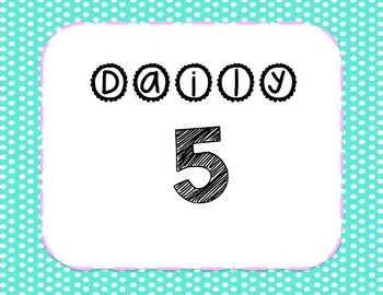 Daily 5 signs (polka dot)