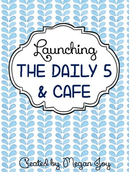Daily 5 with CAFE Launch