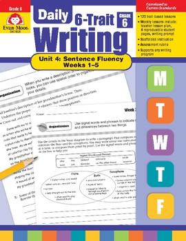 Daily 6-Trait Writing BUNDLE, Grade 6, Unit 4 SENTENCE FLUENCY, Weeks 1-5