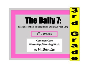 Morning Work / Warm-Ups - Daily 7 Math Essentials for 3rd
