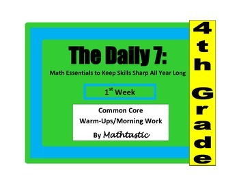 Morning Work / Warm-Ups - Daily 7 Math Essentials for 4th Grade - Week 1