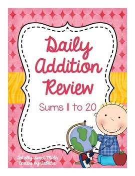 Daily Addition Review- Sums 11 to 20