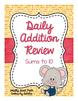 Daily Addition Review- Sums to 10