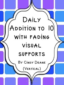 Daily Addition to 10 with fading visual supports