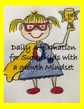 Daily Affirmation for Growth Minded Super Kids