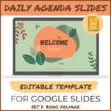 Daily Agenda Templates: Editable Google Slides -SET 1- Boh