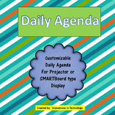 Daily Agenda - for Projector or SMARTBoard