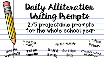 Daily Alliteration Writing Prompts - 230+ Projectable Prompts