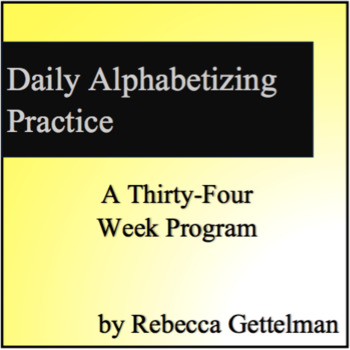 Daily Alphabetizing Practice Bell Work: A Thirty-Four Week