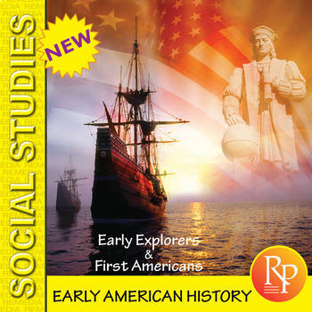 Early American History -  Explorers & First Americans Reading & Writing