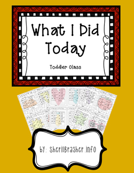 Daily Assessment: Toddler What I Did Today