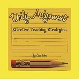 Daily Assignment:  Effective Teaching Strategies