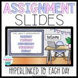 Daily Assignment Slides Hyperlinks Google Slides Distance
