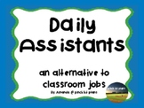 Daily Assistants- A Spin on Classroom Jobs