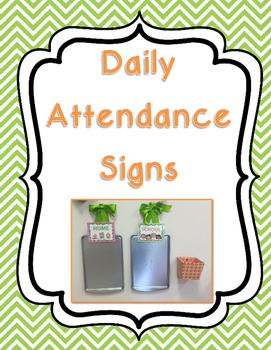 Daily Attendance Signs