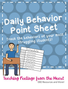 Daily Behavior Point Sheets
