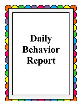 Daily Behavior Report.