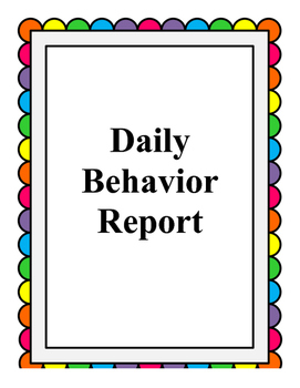 Daily Behavior Report.