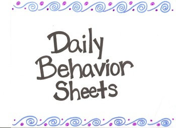 Daily Behavior Tracking Sheets