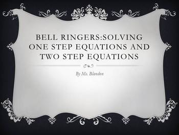 Daily Bell Ringers For One Step & Two Step Equtations (1 week)