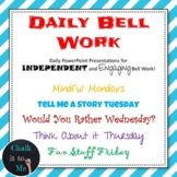 Daily Bell Work/Bell Ringers - Fun Stuff, Writing Prompts,