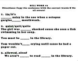 Daily Bell Work: Grammar, common errors, homophones, punct