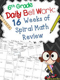 Daily Bell Work: 16 Weeks of Spiral Math Review