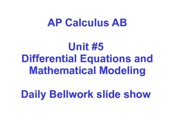 Daily Bellwork - AP Calculus AB Unit #5 - Scott Foresman