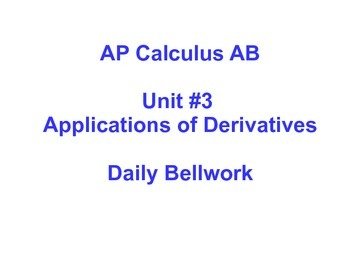 Daily Bellwork - Unit #3 - AP Calculus AB  Scott Foresman