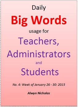 Daily Big Words Usage for Teachers, Administrators and Students No. 4