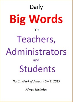 Daily Big Words usage for Teachers, Administrators and Students No. 1