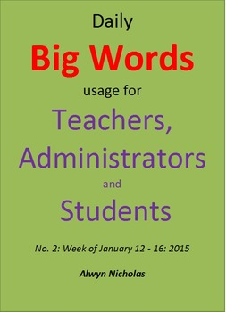 Daily Big Words usage for Teachers, Administrators and Stu