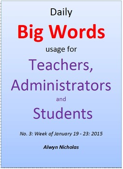 Daily Big Words usage for Teachers, Administrators and Students No. 3