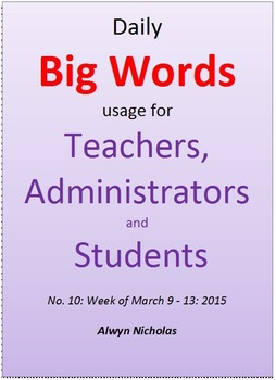 Daily Big Words usage for Teachers, Administrators and Students. No. 10