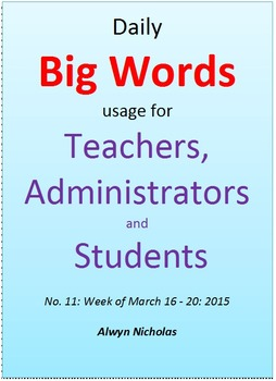 Daily Big Words usage for Teachers, Administrators and Students. No. 11